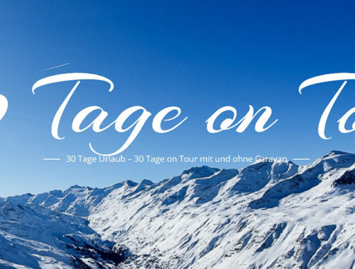 30 Tage on Tour im Winter