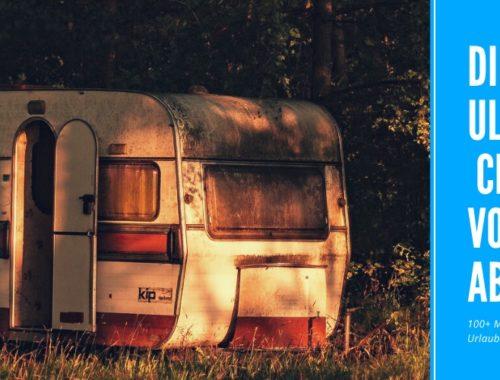 Die ultimative Checkliste vor der Abfahrt - 100+ Must-Haves für den perfekten Urlaub mit dem Wohnwagen